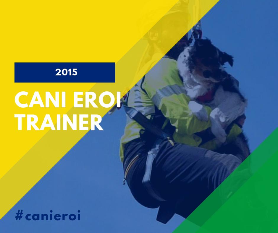 Cani Eroi Trainer 2015