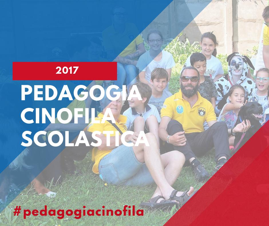 Pedagogia Cinofila Scolastica 2017